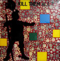 Kill Them All by Anan Pratchayanan
